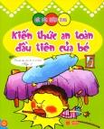 Bóc Dán Thông Minh - Kiến Thức An Toàn Đầu Tiên Của Bé - Tập 2 (Dành cho trẻ từ 2-6 tuổi)