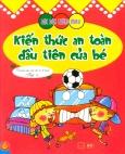 Bóc Dán Thông Minh - Kiến Thức An Toàn Đầu Tiên Của Bé - Tập 4 (Dành cho trẻ từ 2-6 tuổi)