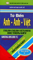 Từ Điển Anh - Anh - Việt (Khoảng 220.000 Từ) - Sách Bỏ Túi - Tái bản 12/2012