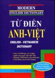 Từ Điển Anh - Việt (Trên 145.000 Mục Từ Và Định Nghĩa Song Ngữ Anh Anh Việt)