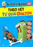 Lucky Luke 43 - Theo Vết Tứ Quái Dalton