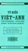 Từ Điển Việt - Anh (Khoảng Hơn 225.000 Từ)
