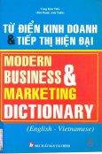 Từ Điển Kinh Doanh Và Tiếp Thị Hiện Đại - Modern Business And Marketing Dictionary (English - Vietnamese)