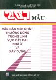 207 Mẫu Văn Bản Mới Nhất Thường Dùng Trong Lĩnh Vực Đất Đai Nhà Ở & Xây Dựng