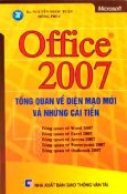 OFFICE 2007 Tổng Quan Về Diện Mạo Mới Và Những Cải Tiến