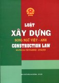 Luật Xây Dựng (Song Ngữ Việt - Anh)