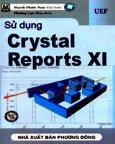 Sử Dụng Crytal Reports XI (Có CD-Rom Kèm Theo Sách)