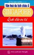 Văn Hoá Du Lịch Châu Á - Singapore (Quốc Đảo Sư Tử)