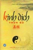 Kinh Dịch (Trọn Bộ) - Tái bản 2011