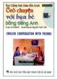 Học Tiếng Anh Theo Đĩa Hình - Trò Chuyện Với Bạn Bè Bằng Tiếng Anh (Kèm 1 VCD)