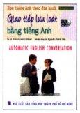 Học Tiếng Anh Theo Đĩa Hình - Giao Tiếp Lưu Loát Bằng Tiếng Anh (Kèm 1 VCD)