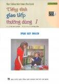 Học Tiếng Anh Theo Đĩa Hình - Tiếng Anh Giao Tiếp Thường Dùng 1 (Kèm 1 VCD)