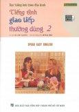 Học Tiếng Anh Theo Đĩa Hình - Tiếng Anh Giao Tiếp Thường Dùng 2 (Kèm 1 VCD)