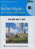 Học Tiếng Anh Theo Đĩa Hình - Tự Học Đàm Thoại Tiếng Anh (Tập 3 - Kèm VCD)