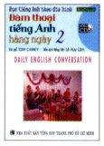 Học Tiếng Anh Theo Đĩa Hình - Đàm Thoại Tiếng Anh Hằng Ngày 2 (Kèm 1 VCD)