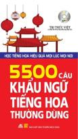 5500 Câu Khẩu Ngữ Tiếng Hoa Thường Dùng