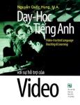 Dạy - Học Tiếng Anh Với Sự Hỗ Trợ Của Video