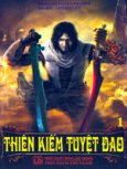 Thiên Kiếm Tuyệt Đao - Kiếm Hiệp Kỳ Tình (Trọn Bộ 6 Cuốn)