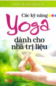 Các Kỹ Năng Yoga Dành Cho Nhà Trị Liệu