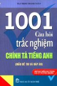 1001 Câu Hỏi Trắc Nghiệm Chính Tả Tiếng Anh