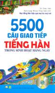 5500 Câu Giao Tiếp Tiếng Hàn Trong Sinh Hoạt Hàng Ngày (Kèm 1 CD)