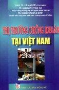 Thị Trường Chứng Khoán Tại Việt Nam