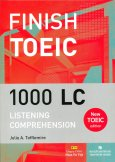 Finish Toeic 1000 LC - Listening Comprehension (Kèm 1 CD)