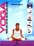 Yoga - Hướng Dẫn Các Bài Tập Đơn Giản Tại Nhà