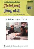 Học Tiếng Nhật Theo Đĩa Hình - Thực Hành Giao Tiếp Tiếng Nhật (Kèm 1 VCD)