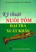 Kỹ Thuật Nuôi Tôm Đại Trà Xuất Khẩu