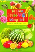 Từ Điển Anh - Việt Bằng Hình (Hoa, Quả, Rau, Củ)