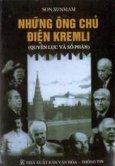 Những ông chủ điện Kremli (quyền lực và số phận)