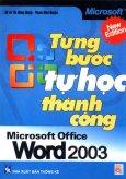 Từng Bước Tự Học Thành Công Microsoft Office Word 2003