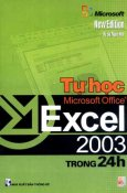 Tự Học Microsoft Office Excel 2003 Trong 24h