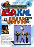 Tự Học Thiết Kế Web Với ASP, XML, Java