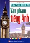 Ngữ Pháp Tiếng Anh - Văn Phạm Tiếng Anh