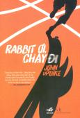 Rabbit Ơi, Chạy Đi