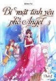 Bí Mật Tình Yêu Phố Angel - Tập 3 (Phần 2)