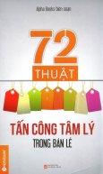 72 Thuật Tấn Công Tâm Lý Trong Bán Lẻ