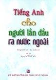 Tiếng Anh Cho Người Lần Đầu Ra Nước Ngoài (Kèm 1 CD)