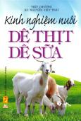 Kinh Nghiệm Nuôi Dê Thịt Dê Sữa - Tái bản 03/2011