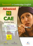 Succeed In Cambridge English: Advanced (CAE) - 10 Practice Tests (Kèm 1 CD)