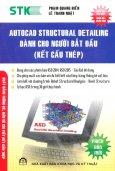 Autocad Structural Detailing Dành Cho Người Bắt Đầu - Kết Cấu Thép
