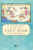 Lịch Sử Việt Nam Từ Nguồn Gốc Đến Giữa Thế Kỷ XX