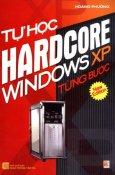 Tự Học Hardcore Windows XP Từng Bước