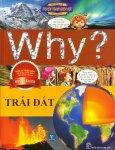 Truyện Tranh Khoa Học: Why? - Trái Đất