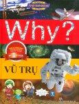 Truyện Tranh Khoa Học: Why? - Vũ Trụ