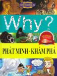 Truyện Tranh Khoa Học: Why? - Phát Minh - Khám Phá