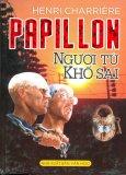 Papillon Người Tù Khổ Sai - Tái bản 10/2013