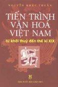 Tiến Trình Văn Hoá Việt Nam Từ Khởi Thuỷ Đến Thế Kỷ XIX